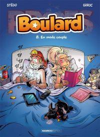 Boulard T8 : En mode couple (0), bd chez Bamboo de Erroc, Stédo, Guénard, Amouriq, Mirabelle