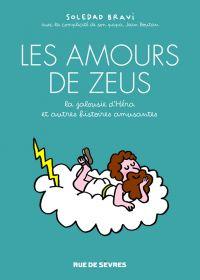 Les Amours de Zeus, bd chez Rue de Sèvres de Bravi