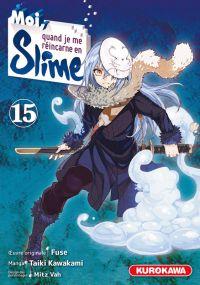 Moi, quand je me réincarne en slime T15, manga chez Kurokawa de Kawakami