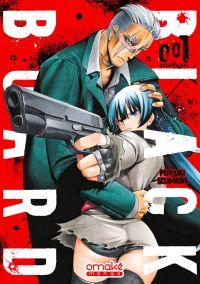 Black board T1, manga chez Omaké books de Izumida