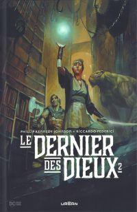 Le dernier des Dieux  T2, comics chez Urban Comics de Kennedy Johnson, Federici, Gho, Passalaqua, Lopes