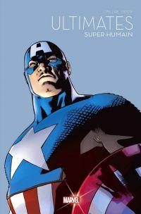 Le printemps des comics  T5 : Ultimates: Super-humain (0), comics chez Panini Comics de Millar, Hitch, Mounts