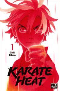 Karate heat T1, manga chez Pika de Kitano