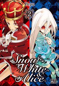 Snow White & Alice T2, manga chez Pika de PEPU