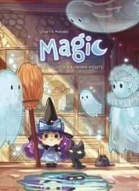 Magic T1 : La fillette aux cheveux violets (0), bd chez Dargaud de Lylian, Molinatti