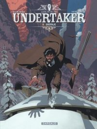 Undertaker T6 : Salvaje (0), bd chez Dargaud de Dorison, Meyer, Delabie
