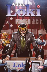 Votez Loki , comics chez Panini Comics de Lieber, Macchio, Hastings, Lee, Foss, Simonson, Kirby, McCaffrey, Rosenberg, Chuckry, Schiti