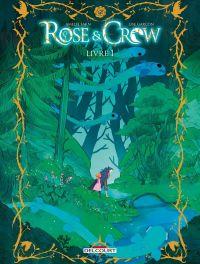 Rose and Crow, bd chez Delcourt de Sarn, Garçon