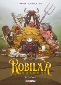 Robilar ou le maistre chat T3 : Fort Animo (0), bd chez Delcourt de Chauvel, Guinebaud, Lou