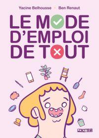 Le Mode d'emploi de tout, bd chez Delcourt de Belhousse, Renaut