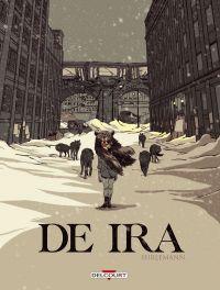 De Ira, bd chez Delcourt de Hirlemann