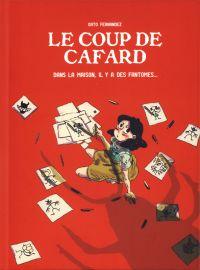 Le Coup de cafard, bd chez Ilatina de Fernandez