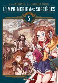 L'imprimerie des sorcières  T5, manga chez Soleil de Mochinchi, Miyama