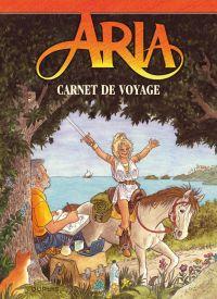 Aria T40 : Carnet de voyage (0), bd chez Dupuis de Weyland, Weyland
