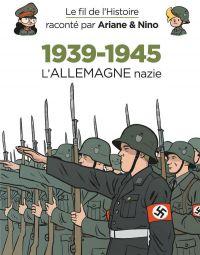 Le Fil de l'Histoire T20 : 1939-1945 – L'Allemagne nazie (0), bd chez Dupuis de Erre, Savoia