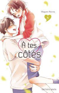 A tes côtés T6, manga chez Akata de Morino