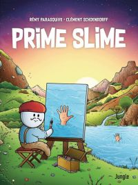 Prime slime, bd chez Jungle de Parasquive, Schoendorff