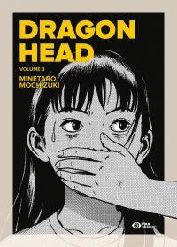 Dragon Head T3, manga chez Pika de Mochizuki