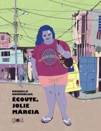 Ecoute, jolie Marcia, bd chez Çà et là de Quintanilha