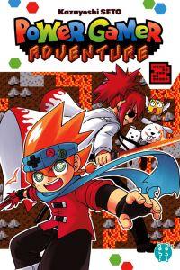 Power gamer adventure T2, manga chez Nobi Nobi! de Seto