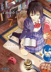 Le jour où j'ai décidé d'envahir la Terre T7, manga chez Ototo de Ogawa