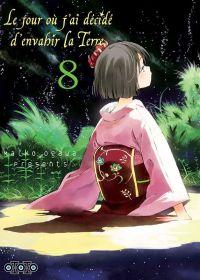 Le jour où j'ai décidé d'envahir la Terre T8, manga chez Ototo de Ogawa