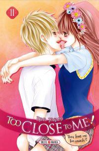 Too close to me T11, manga chez Soleil de Yagami