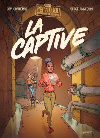 Pep et Djou, fouineurs de Mémoire : La captive (0), bd chez Paquet de Corrieras, Annequin