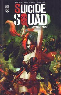 Suicide Squad intégrale  T1, comics chez Urban Comics de Lanning, Glass, Abnett, Collectif, Dallochio, Henry, Benjamin