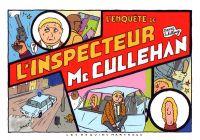 L'Inspecteur McCullehan T1 : L'enquête de l'inspecteur McCullehan (0), bd chez Les Requins Marteaux de Schilling