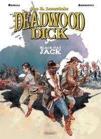 Deadwood Dick T3 : Black hat Jack (0), bd chez Paquet de Mauro, Andreucci