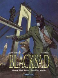 Blacksad T6 : Alors, tout tombe. Première partie (0), bd chez Dargaud de Canales, Guarnido