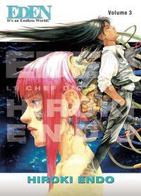 Eden: It's an Endless World ! T3, manga chez Panini Comics de Endo