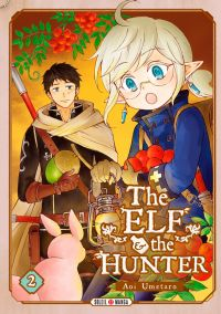 The elf and the hunter T2, manga chez Soleil de Umetaro