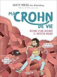 Ma Crohn de vie, bd chez Leduc graphic de Mercier