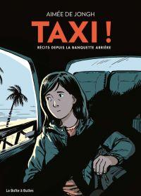 Taxi ! : Récits depuis la banquette arrière (0), bd chez La boîte à bulles de de Jongh
