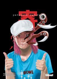 Parasite reversi T2, manga chez Glénat de Ohta, Iwaaki