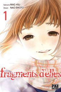 Fragments d'elles T1, manga chez Pika de Hsu, Emoto