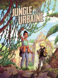 Jungle urbaine T1, bd chez Jungle de Viozat, Kmixe, Loizedda, Studio yellowhale