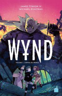 Wynd  T1 : L'envol du prince (0), comics chez Urban Comics de Tynion IV, Dialynas