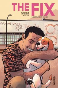 The Fix T3 : Fortune et gloire (0), comics chez Urban Comics de Spencer, Lieber, Hill