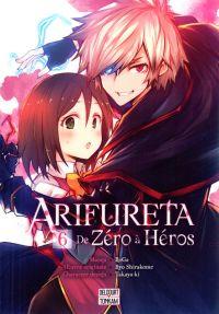 Arifureta - De zéro à héros T6, manga chez Delcourt Tonkam de Shirakome, Takayaki, RoGa