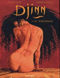 Djinn – cycle 1 : Ottoman, T3 : Le tatouage (0), bd chez Dargaud de Dufaux, Miralles