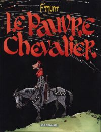 Pauvre chevalier : Le pauvre chevalier (0), bd chez Dargaud de F'murrrrr