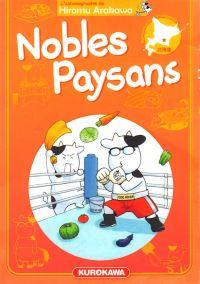 Nobles paysans T6, manga chez Kurokawa de Arakawa