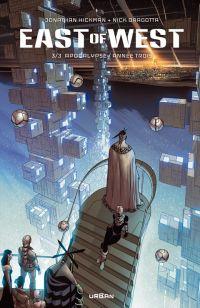 East of west T3 : Apocalypse : année trois  (0), comics chez Urban Comics de Hickman, Dragotta, Martin