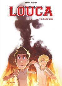 Louca T9 : Game over (0), bd chez Dupuis de Dequier, Guillo