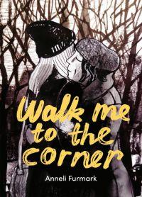 Walk me to the corner, comics chez Çà et là de Furmark