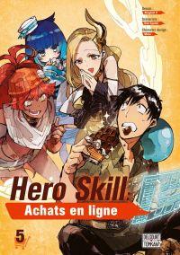 Hero skill : achats en ligne T5, manga chez Delcourt Tonkam de Eguchi, Akagishi