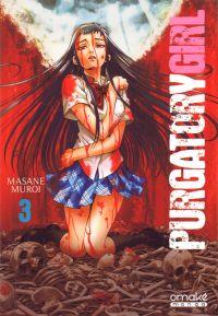 Purgatory girl T3, manga chez Omaké books de Muroi